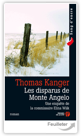 Thomas Kanger - Les Disparus de Monte Angelo aux éditions PRESSES DE LA CITE