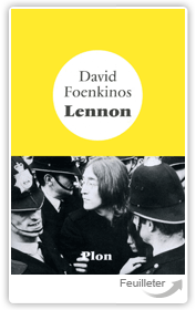 David FOENKINOS - Lennon aux ditions PLON