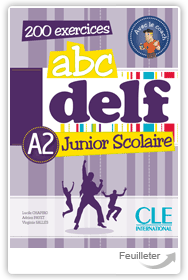 Lucile Chapiro, Adrien Payet, Virginie Salles - ABC DELF A2 Junior scolaire aux �ditions Cle International