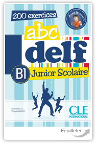 Adrien Payet, Virginie Salles - ABC DELF Junior scolaire Niveau B1 aux �ditions Cle International