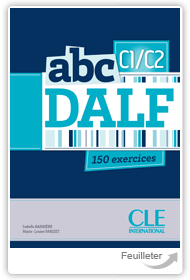 Isabelle  Barri�re, Marie-Louise Parizet - abc DALF C1/C2 aux �ditions Cle International