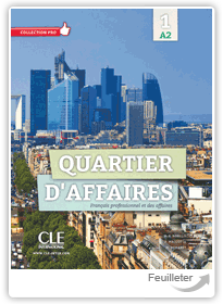 M Demaret, P Maccotta, MP Rosillo - Quartier d'affaires 1 aux �ditions Cle International