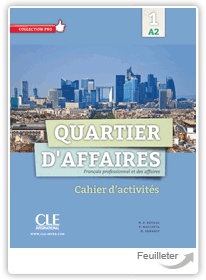 MP Rosillo, M Demaret, P Maccotta - Quartier d'affaires 1 - A2 aux �ditions Cle International
