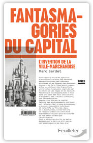 Fantasmagories du capital