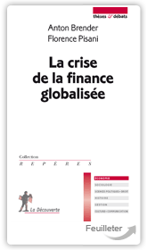 La crise de la finance globalis&eacute;e