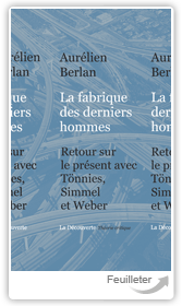 La fabrique des derniers hommes