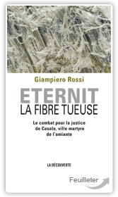 Eternit, la fibre tueuse