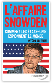 Antoi200LEFÉBURE - L1679;affaire Snowden aux éditions La Decouverte