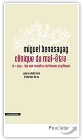 Migue200ENASAYAG, An167ique DEL REY - Clinique du mal-�tre aux �ditions La Decouverte